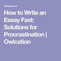 Effective Papers: Essay on Procrastination
